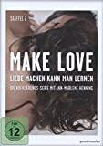 Make Love - Liebe machen kann man lernen: Staffel 2