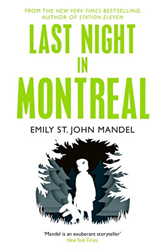 Last Night in Montreal — Emily St. John Mandel