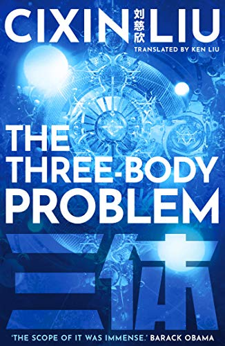 The Three-Body Problem — Cixin Liu
