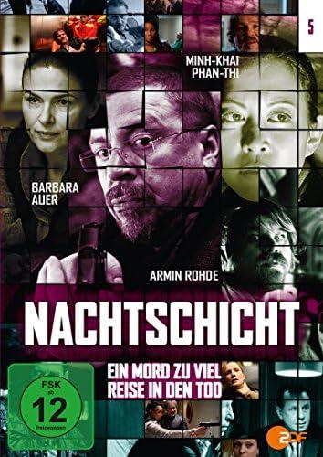 Nachtschicht V: Ein Mord zuviel / Reise in den Tod