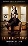 Elementary: The Ghost Line [Kindle-Edition]