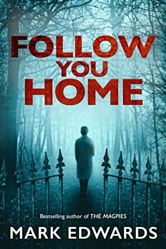 Follow You Home — Mark Edwards
