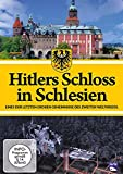 Geheimnisvolle Orte: Hitlers Schloss in Schlesien