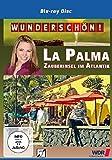 Wunderschön! - La Palma: Zauberinsel im Atlantik [Blu-ray]
