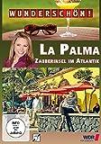 Wunderschön! - La Palma: Zauberinsel im Atlantik