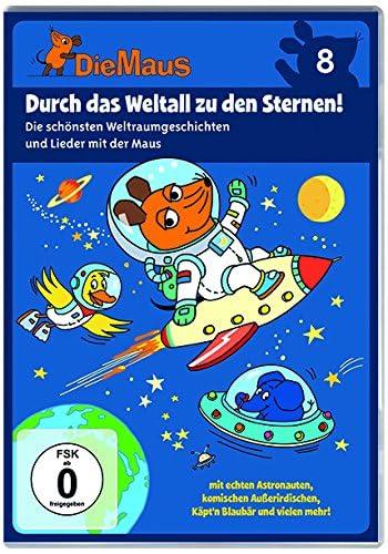 Die Sendung mit der Maus, Vol. 8: Durch das Weltall zu den Sternen!