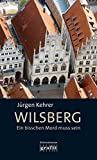 Wilsberg - Ein bisschen Mord muss sein [Kindle Edition]