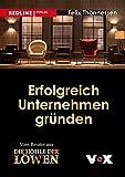 Erfolgreich Unternehmen gründen [Kindle-Edition]
