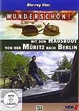 Wunderschön! - Mit dem Hausboot von der Müritz nach Berlin [Blu-ray]