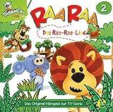 Raa Raa - Hörspiel, Vol. 2: Das Raa-Raa-Lied