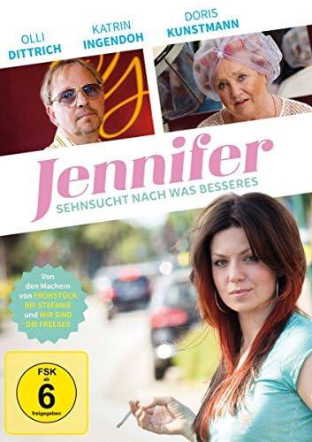 Jennifer - Sehnsucht nach was Besseres: