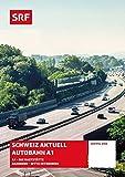 Schweiz aktuell - Autobahn A1 (2 DVDs)