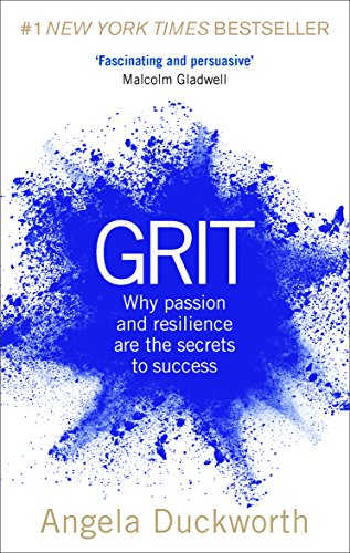 Grit: The Power of Passion and Perseverance — Angela Duckworth