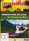 Wunderschön! - Wandern über die Alpen: Von Oberstdorf nach Meran