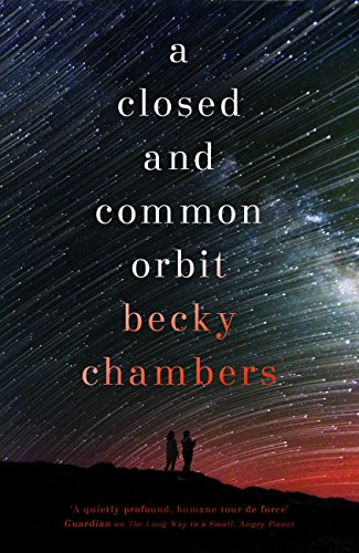A Closed and Common Orbit — Becky Chambers