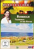 Wunderschön! - Bornholm: Trauminsel in der Ostsee