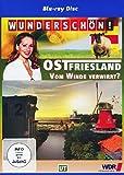 Wunderschön! - Ostfriesland: Vom Winde verwirrt? [Blu-ray]