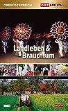 Edition Oberösterreich: Landleben & Brauchtum