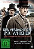 Der Verdacht des Mr.Whicher: Der Mord von Road Hill House & Der Mord in der Angel Lane