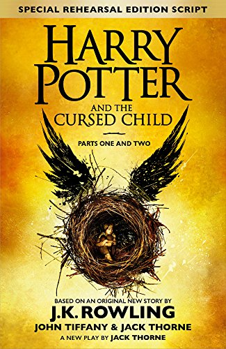 Harry Potter and the Cursed Child - Parts One & Two — J.K. Rowling and Jack Thorne
