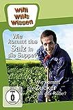 Willi will's wissen: Wie kommt das Salz in die Suppe/Wie kommt der Zucker aus der Rübe