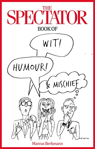 The Spectator Book of Wit, Humour and Mischief — The Spectator
