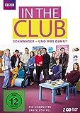 In the Club - Schwanger und was dann?: Staffel 1 (2 DVDs)