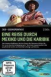360° - Die GEO-Reportage: Eine Reise durch Mexiko und die Karibik (2 DVDs)