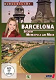 Barcelona: Spaniens Metropole am Meer