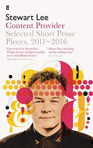 Content Provider: Selected Short Prose Pieces — Stewart Lee