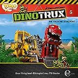 Dinotrux - Original-Hörspiel zur TV-Serie, Vol. 5: Die falsche Schlucht