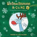Weihnachtsmann & Co. KG - Hörspiel, Vol. 2: Rudolph ist verschwunden