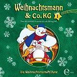 Weihnachtsmann & Co. KG - Hörspiel, Vol. 1: Die Weihnachtsmann-Prüfung
