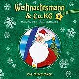 Weihnachtsmann & Co. KG - Hörspiel, Vol. 6: Das Zauberschwert
