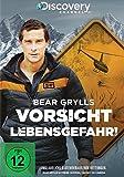Bear Grylls: Vorsicht Lebensgefahr!