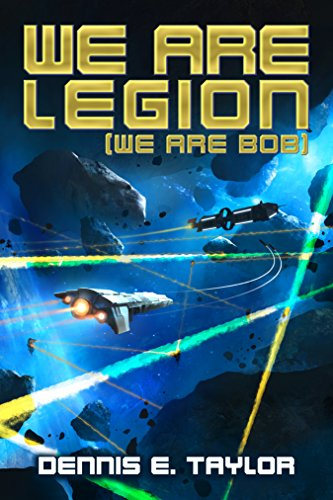 We Are Legion (We Are Bob) — Dennis Taylor