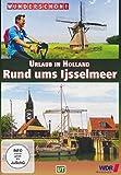 Urlaub in Holland: Rund ums Ijsselmeer