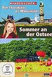 Sommer an der Ostsee: Von Travemünde bis Warnemünde
