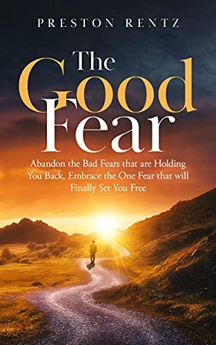 The Good Fear