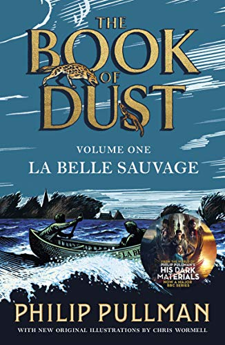 La Belle Sauvage: The Book of Dust Volume One — Philip Pullman