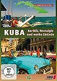 Kuba - Karibik, Nostalgie und weiße Strände