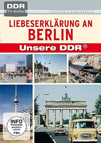 Unsere DDR, Vol.12: Liebeserklärung an Berlin (DDR TV-Archiv)