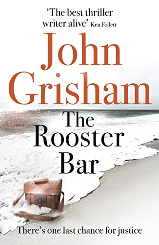 The Rooster Bar — John Grisham