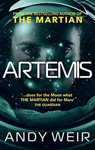 Artemis — Andy Weir
