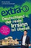 Deutschland - Der reale Irrsinn ist überall [Kindle-Edition]