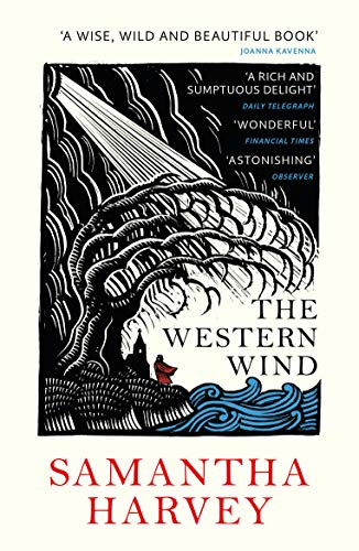 The Western Wind — Samantha Harvey