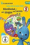 Komm mit in meine Welt, Vol 5: Dibedibedab - Singen und Tanzen