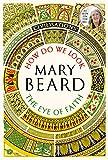 How Do We Look / The Eye of Faith [Kindle-Edition]