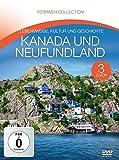 Collection - Kanada und Neufundland (3 DVDs)