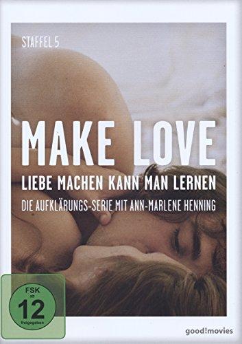 Make Love - Liebe machen kann man lernen: Staffel 5